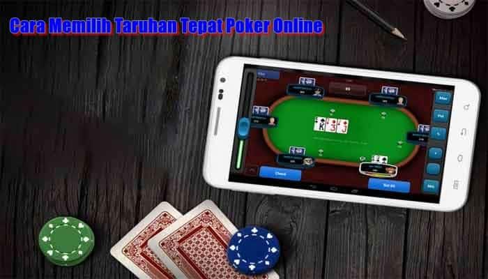 Cara-Memilih-Taruhan-Tepat-Poker-Online.jpg
